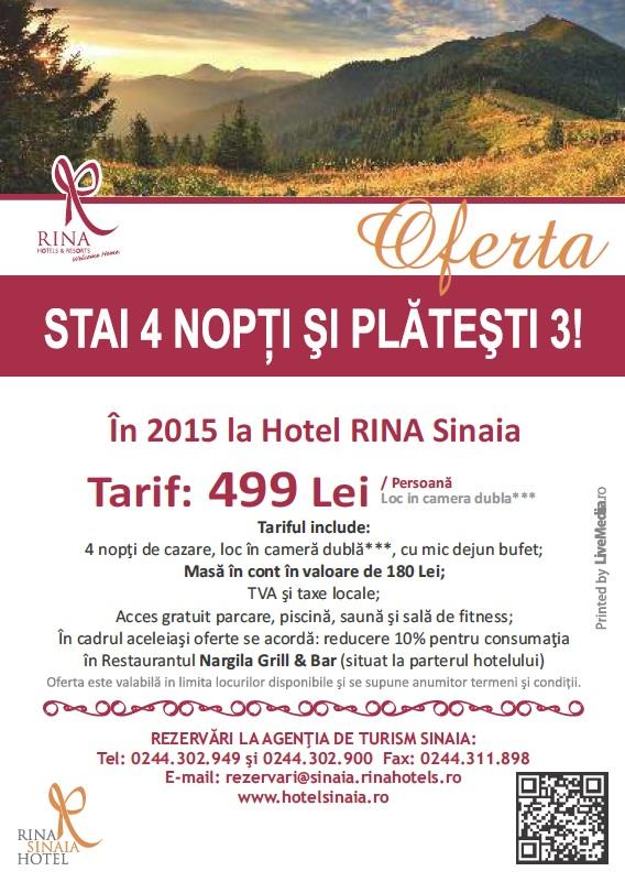 """La Hotel RINA Sinaia """"Stai 4 nopţi şi plăteşti 3"""""""