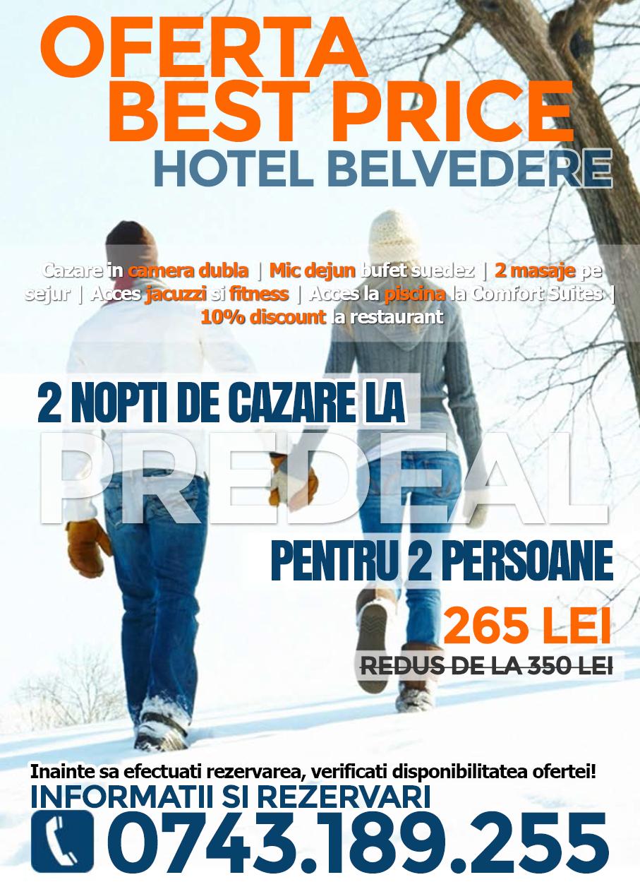 Oferta Best Price la Hotel Belvedere din Predeal