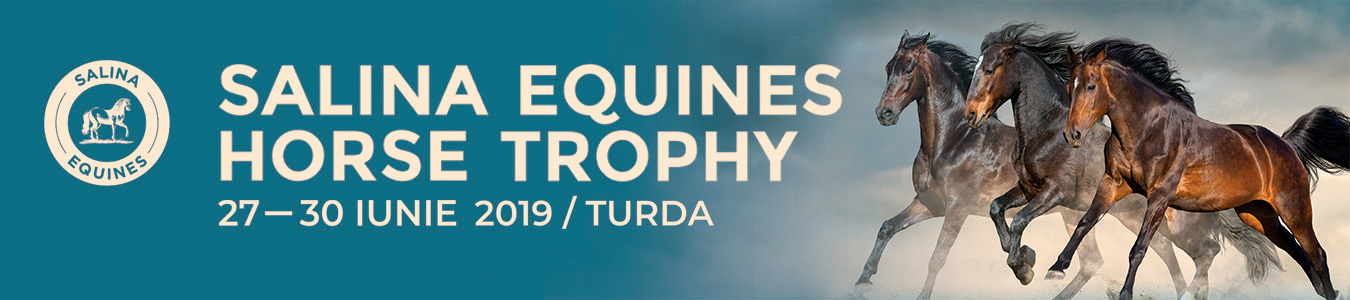 Salina Equines Horse Trophy 27-30 iunie 2019